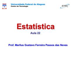 Inferência sobre 2 variâncias - Universidade Federal de Alagoas