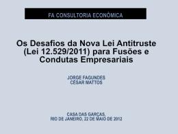 Apresentação Cesar Mattos e Jorge Fagundes