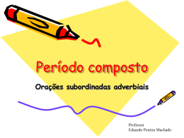 PPT Orações subordinadas adverbiais