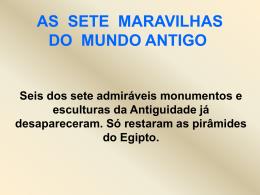 AS SETE MARAVILHAS DO MUNDO ANTIGO - pradigital