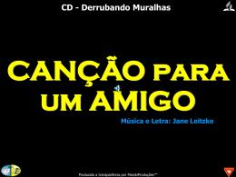 Canção para um Amigo - Bem vindo a www.neemias.info
