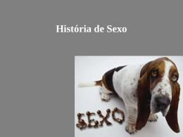 História de Sexo - Teia da Língua Portuguesa