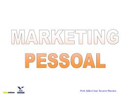 O Marketing Pessoal é um conjunto de elementos
