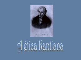 A Ética de Kant 1.