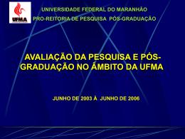 2006 - Universidade Federal do Maranhão