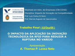 Trabalho FINAL Thomaz Lessa_Inovação+RFID+Ruptura_V4