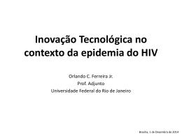 Inovação Tecnológica no contexto da epidemia do HIV