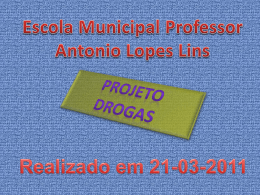 projeto Drogas - EMProfessorAntonioLopesLins