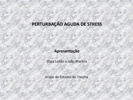 Perturbação Aguda de Stress(PAS).