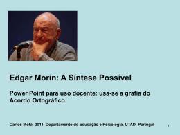 Edgar Morin: a sua síntese