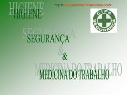 Higiene, Segurança e Medicina do Trabalho