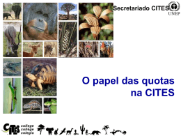 O Papel das Quotas na CITES