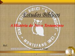 "A História do Novo Testamento - Centro Studi Biblici ""G. Vannucci"""