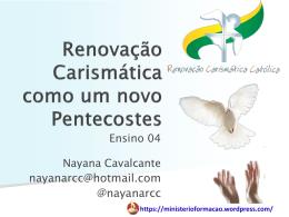 Renovação Carismática como um novo Pentecostes