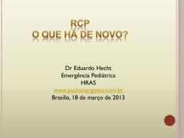 RCP - O que há de novo? - Paulo Roberto Margotto