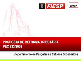 Proposta de Reforma Tributária / PEC 233/2008