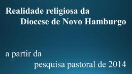 Realidade diocese Novo Hamburgo 2014