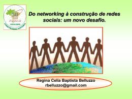 Do networking à construção de redes sociais: um novo