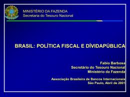 brasil:política fiscal e dívida pública - Tesouro Nacional