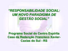 """""""ÉTICA E RESPONSABILIDADE SOCIAL: UM NOVO PARADIGMA"""