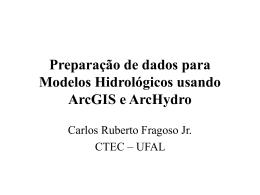 Preparação de dados para Modelos Hidrológicos usando ArcGIS e