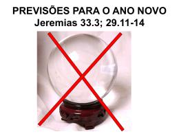 PREVISÕES PARA O ANO NOVO Jeremias
