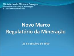 Estrutura do Novo Marco Regulatório da Mineração