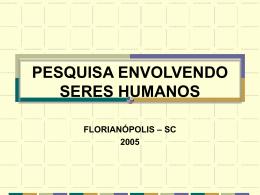 Pesquisa envolvendo seres humanos - Sérgio Costa