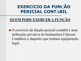 EXERCÍCIO DA FUNÇÃO PERICIAL CONTÁBIL