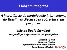 Ética e Equidade na Pesquisa Clínica: objetivo alcançavel?