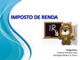Imposto de Renda - Daniela Sutel e Rosangela Ehms