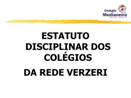 Disposições Gerais - Colégio Medianeira