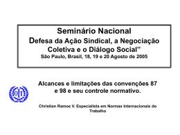 São Paulo, Brasil, 18, 19 e 20 Agosto de 2005