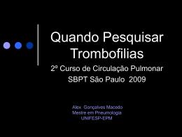 Trombofilias: quando Investigar?