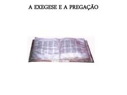 A EXEGESE E A PREGAÇÃO