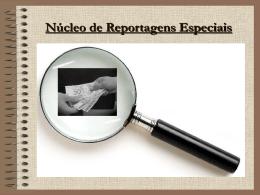 Núcleo de Reportagens Especiais