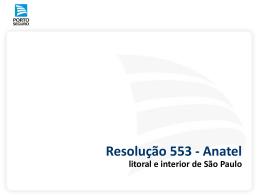 Resolução 553 - Anatel litoral e interior de São Paulo