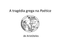 A tragédia grega na Poética Slides