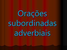 Orações adverbiais