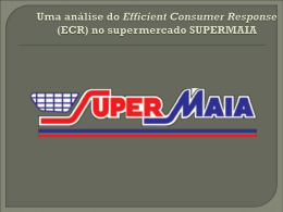 (ECR) no supermercado SUPERMAIA.