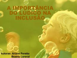 A IMPORTÂNCIA DO LÚDICO NA INCLUSÃO