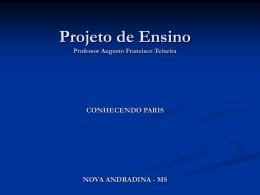Projeto de Ensino Professor Augusto Francisco Teixeira