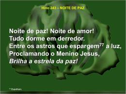 Hino 243 – NOITE DE PAZ
