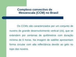 Complexos convectivos de mesoescala no Brasil
