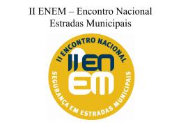 II ENEM – Encontro Nacional Estradas Municipais