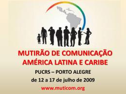 MUTIRÃO DE COMUNICAÇÃO AMÉRICA LATINA E CARIBE