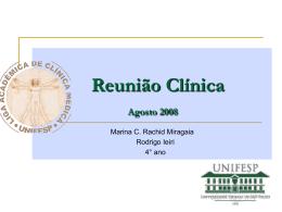 Reunião Clínica Agosto 2008