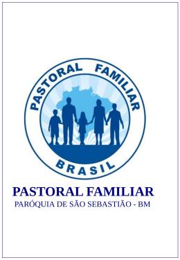 Subsídio 1 para Pastoral - Igreja Matriz-São Sebastião-BM