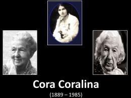 Cora Coralina (1889 – 1985)