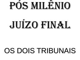 Julgamento final - Pr. Wilian Gomes